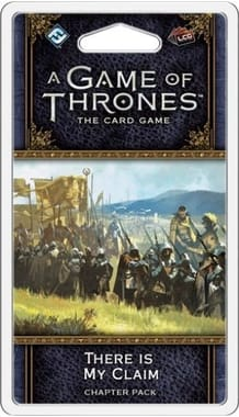 A Game of Thrones: The Card Game (Second edition) – There Is My Claim Chapter Pack (дополнение)